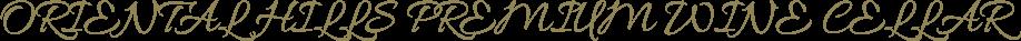ORIENTAL HILLS PREMIUM WINE CELLAR